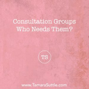 Consultation Groups - Who Needs Them