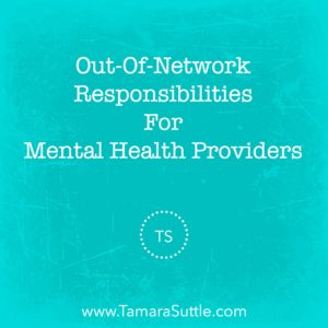 Out-Of-Network Responsibilities For Mental Health Providers