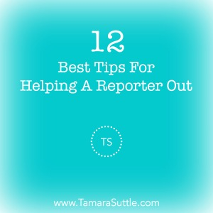 12 Best Tips For Helping A Reporter Out