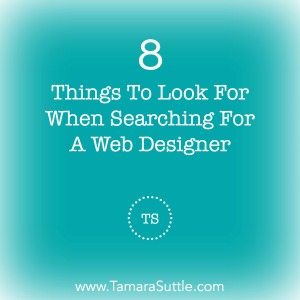 8 Things To Look For When Searching For A Web Designer