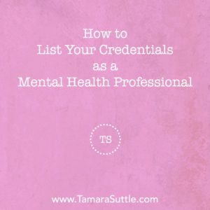 How to List Your Credentials in Mental Health